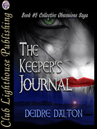 """The Keeper's Journal"" by Deidre Dalton"