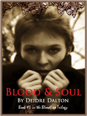 """Blood & Soul"" by Deidre Dalton"