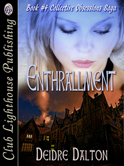"""Enthrallment"" by Deidre Dalton is now available in paperback."