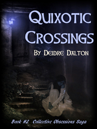 """Quixotic Crossings"" by Deborah O'Toole writing as Deidre Dalton"