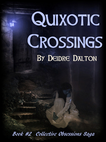 """Quixotic Crossings"" by Deidre Dalton"