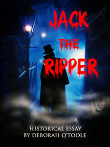 "Read ""Jack the Ripper"" by Deborah O'Toole"