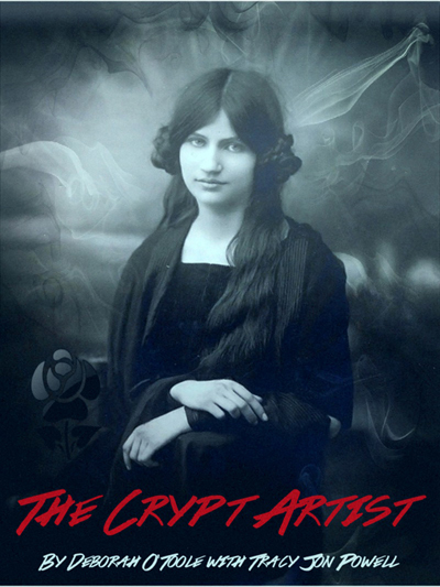 """The Crypt Artist"" by Deborah O'Toole with Tracy Jon Powell"